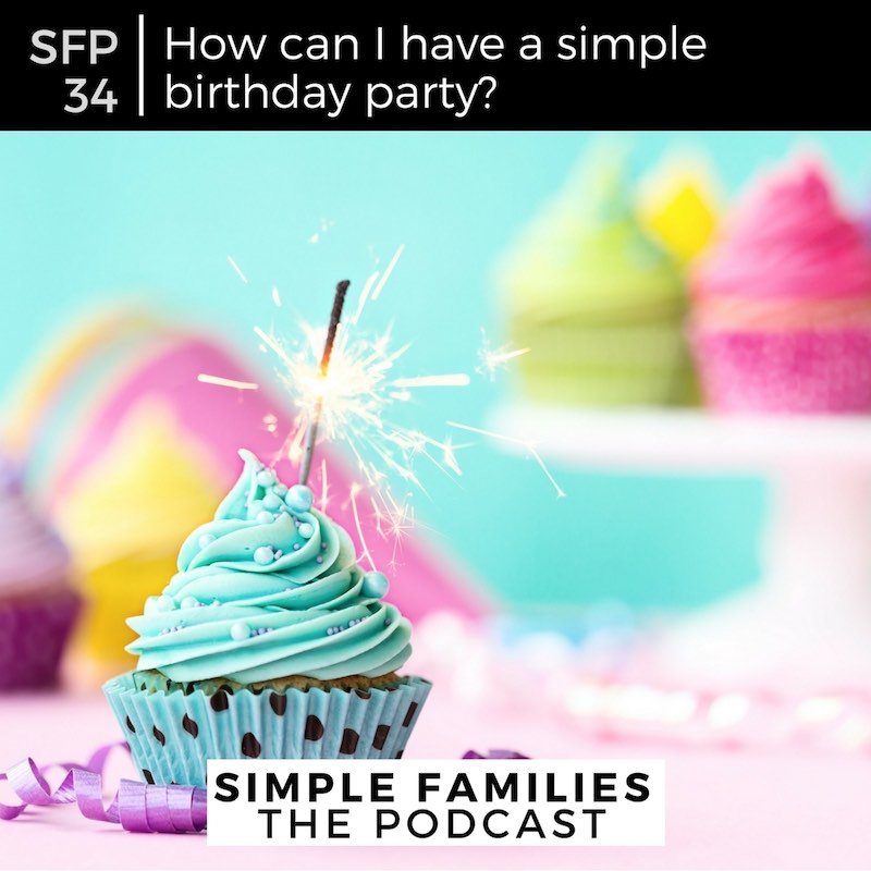 how to have a simple birthday party