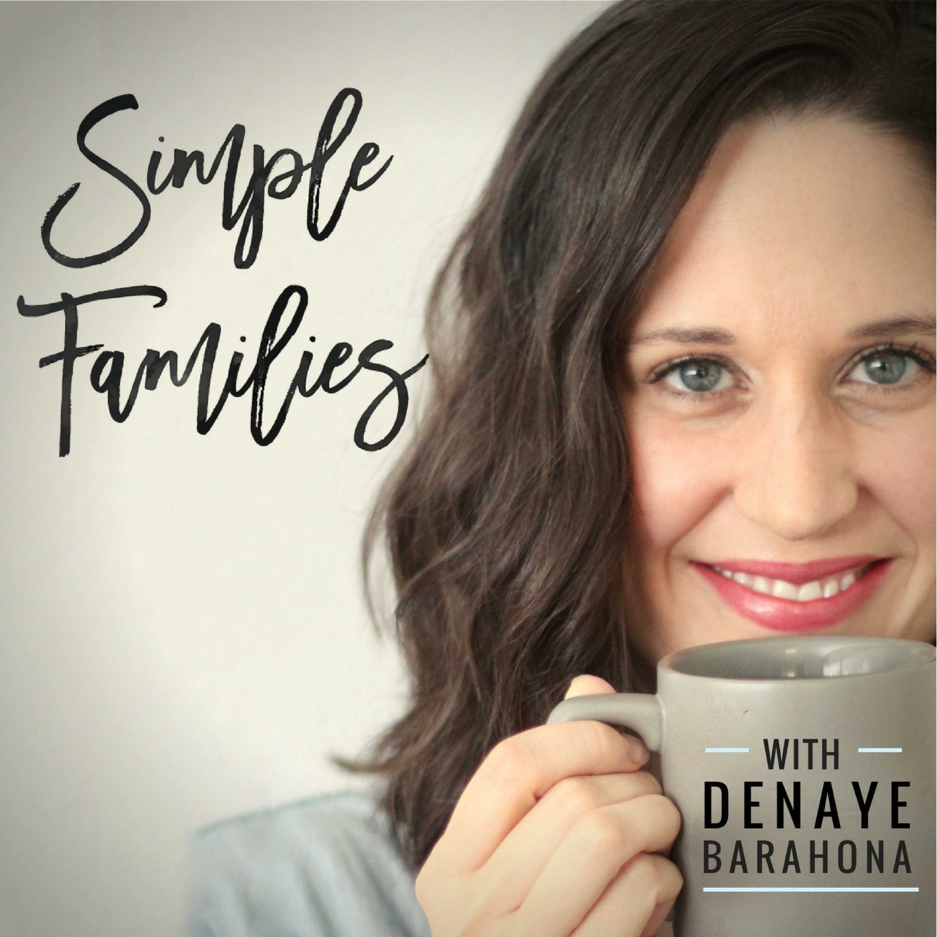 Simple Families Podcast: Parenting + Minimalism